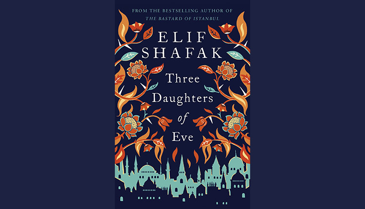 Three Daughter of Eve by Elif Shafak