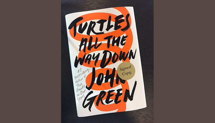 Turtles All The Way Down by John Green<strong><br /> </strong>