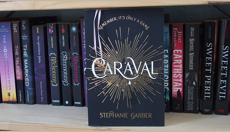 Caraval (Caraval #1) by Stephanie Garber