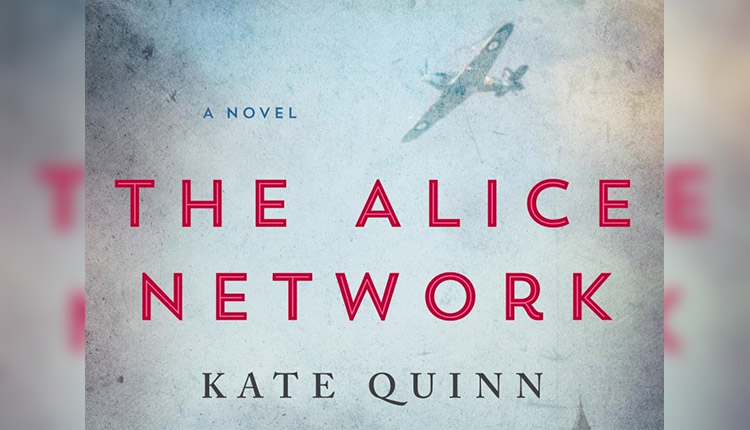 The Alice Network by Kate Queen